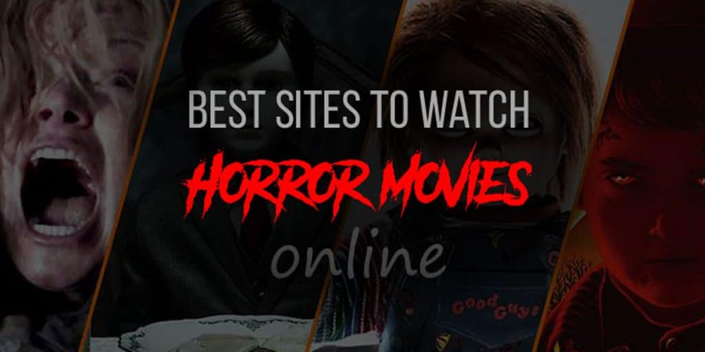 How to Watch Horror Movies Online Free
